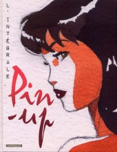 Pin-up -INT- Intégrale tome 1 à 9