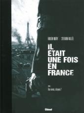 Il était une fois en France -4TT- Aux armes, citoyens !
