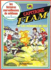 Les histoires merveilleuses de Whitman en bandes dessinées - Capitaine flam et les hommes de feu