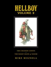 Hellboy Library Edition (2008) -INT2- Volume 2: The Chained Coffin and The Right Hand of Doom, and Others