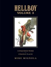 Hellboy Library Edition (2008) -INT3- Volume 3: Conqueror Worm and Strange Places