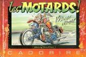 Cadorire - Les motards !