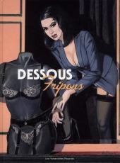 Fripons (collectif Humanos) -3a- Dessous fripons