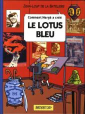 Comment Hergé a créé... -4- Le lotus bleu