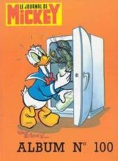 (Recueil) Mickey (Le Journal de) -100- Album n°100 (n°1564 à 1573)