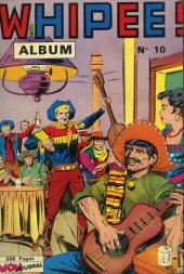 Whipii ! (Panter Black, Whipee ! puis) -Rec10- Album N°10 (Whipee ! n°19, En Garde n°6 et Apaches n°18)