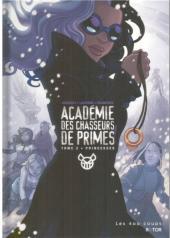 Académie des chasseurs de primes -2- Princesses