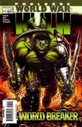 World War Hulk Prologue: World Breaker (2007) - World breaker