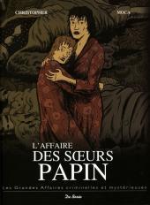 Les grandes affaires criminelles et mystérieuses -3- L'affaire des sœurs Papin