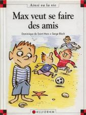Ainsi va la vie (Bloch) -31- Max veut se faire des amis