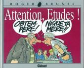 (AUT) Brunel -7- Attention, etudes !