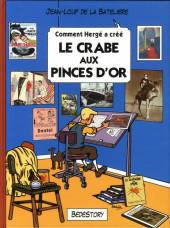 Comment Hergé a créé... -8- Le crabe aux pinces d'or