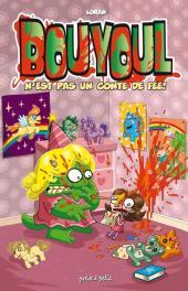 Bouyoul (Les aventures de) -4- Bouyoul n'est pas un conte de fée