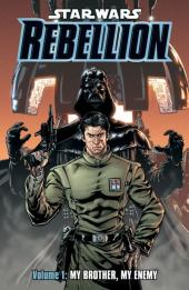 Star Wars: Rebellion (2006) -INT01- Rebellion volume 1 - My brother, my ennemy
