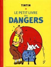 Tintin - Divers -PL1a- Le petit livre des dangers