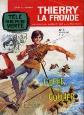 Télé Série Verte (Thierry la Fronde) -6- L'épée et le collier