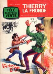 Télé Série Verte (Thierry la Fronde) -3- Le piège d'or