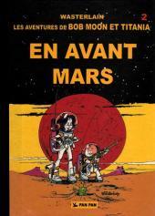Bob Moon et Titania -2- En avant Mars