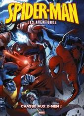 Spider-Man - Les aventures (Panini comics) -8- Chasse aux X-Men !