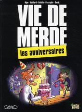 Vie de merde  -3- Les anniversaires
