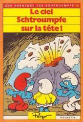 Les schtroumpfs (Hachette-Livre de poche) -13- Le ciel Schtroumpfe sur la tête !