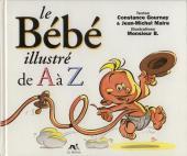 Illustré (Le Petit) (La Sirène / Soleil Productions / Elcy) - Le Bébé illustré de A à Z