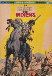Jerry Spring -5- La passe des indiens
