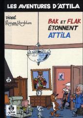 Attila (Les aventures d') -5- Bak et Flak étonnent Attila
