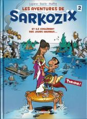 Les aventures de Sarkozix -2- Et ils coulèrent des jours heureux...