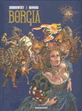 Borgia (Jodorowsky/Manara) -4- Tout est Vanité