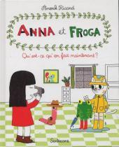Anna et Froga -2- Qu'est-ce qu'on Fait Maintenant ?