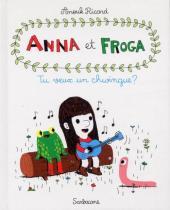 Anna et Froga -1- Tu veux un chwingue ?