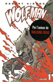 Wolf-man -1- Tome 1