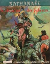 Nathanaël -1- Le chevalier des galaxie