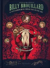 Billy Brouillard -2- Le petit garçon qui ne croyait plus au Père Noël