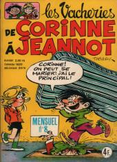 Les vacheries de Corinne à Jeannot -8- Amour quand tu nous tiens !