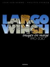 Largo Winch -HS3- Images en marge 1990-2010