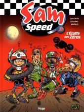 Sam Speed -3- L'Étoffe des Zéros