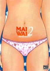 Maiwai -2- Ridée