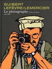 Le photographe -INTa- Édition intégrale