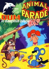 Animal parade (Oum le dauphin blanc) -7- Mensuel N°7