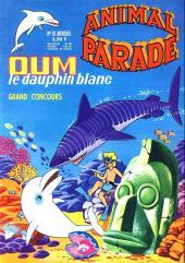 Animal parade (Oum le dauphin blanc) -10- Mensuel n°10