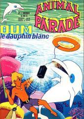 Animal parade (Oum le dauphin blanc) -11- Mensuel n°11