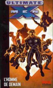 Ultimate X-Men (Marvel Deluxe) -1a- L'Homme de demain