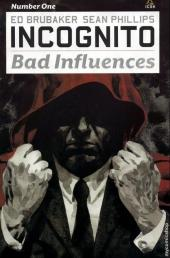 Incognito: Bad Influences (2010) -1- Number One