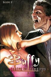 Buffy contre les vampires - L'intégrale BD -4- Saison 2 - L'anneau de feu