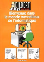 Dilbert (Albin Michel) -2- Bienvenue dans le monde merveilleux de l'informatique