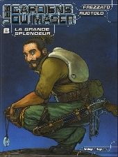 Les gardiens du Maser -8- La Grande Splendeur