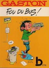 Gaston (Hors-série) -FB30- Fou du bus - B.CTB