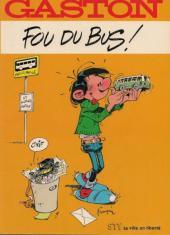 Gaston (Hors-série) -FB33- Fou du bus - STY la ville en liberte